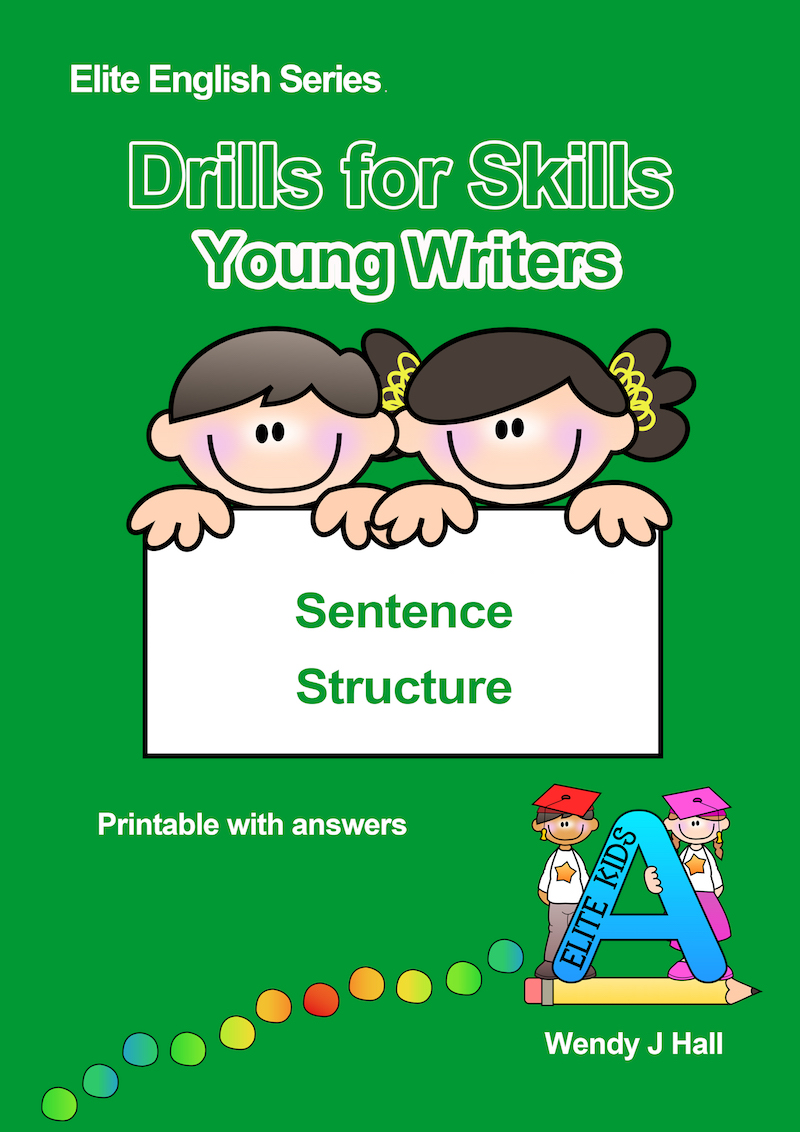 Drills for Skills - Young Writers | Sentence Structure