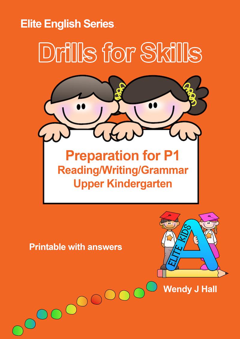 Drills for Skills - Preparation for P1 - Reading/Writing/Grammar