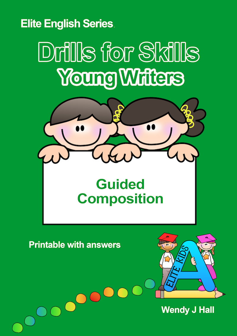 Drills for Skills - Young Writers | Guided Composition