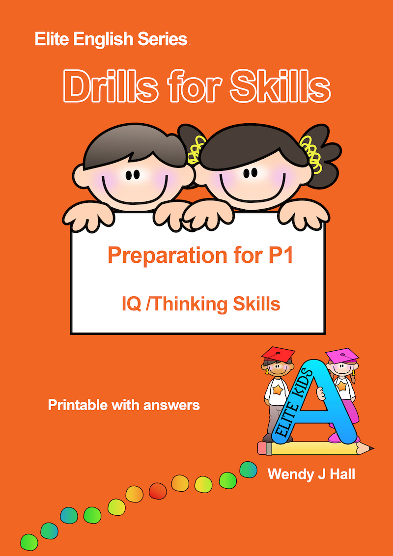 Drills for Skills - Preparation for P1 - IQ/Thinking Skills