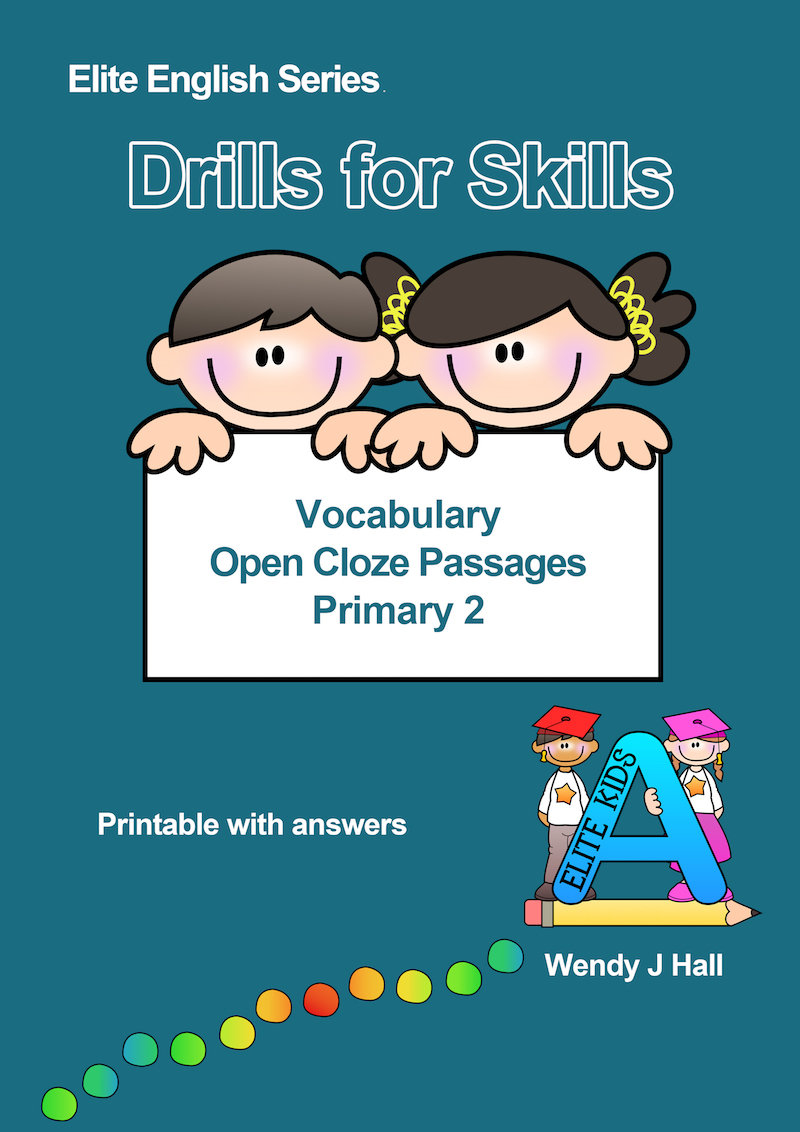 Drills for Skills - Vocabulary - Open Cloze Passages | Primary 2