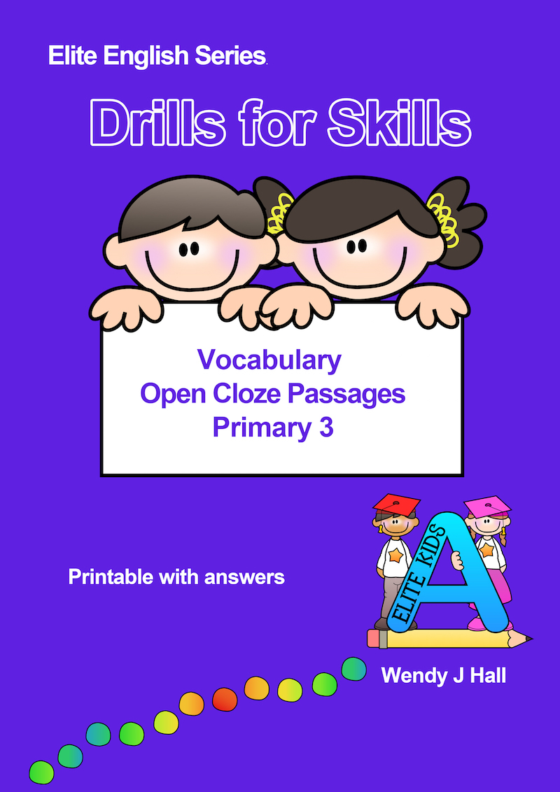 Drills for Skills - Vocabulary - Open Cloze Passages | Primary 3