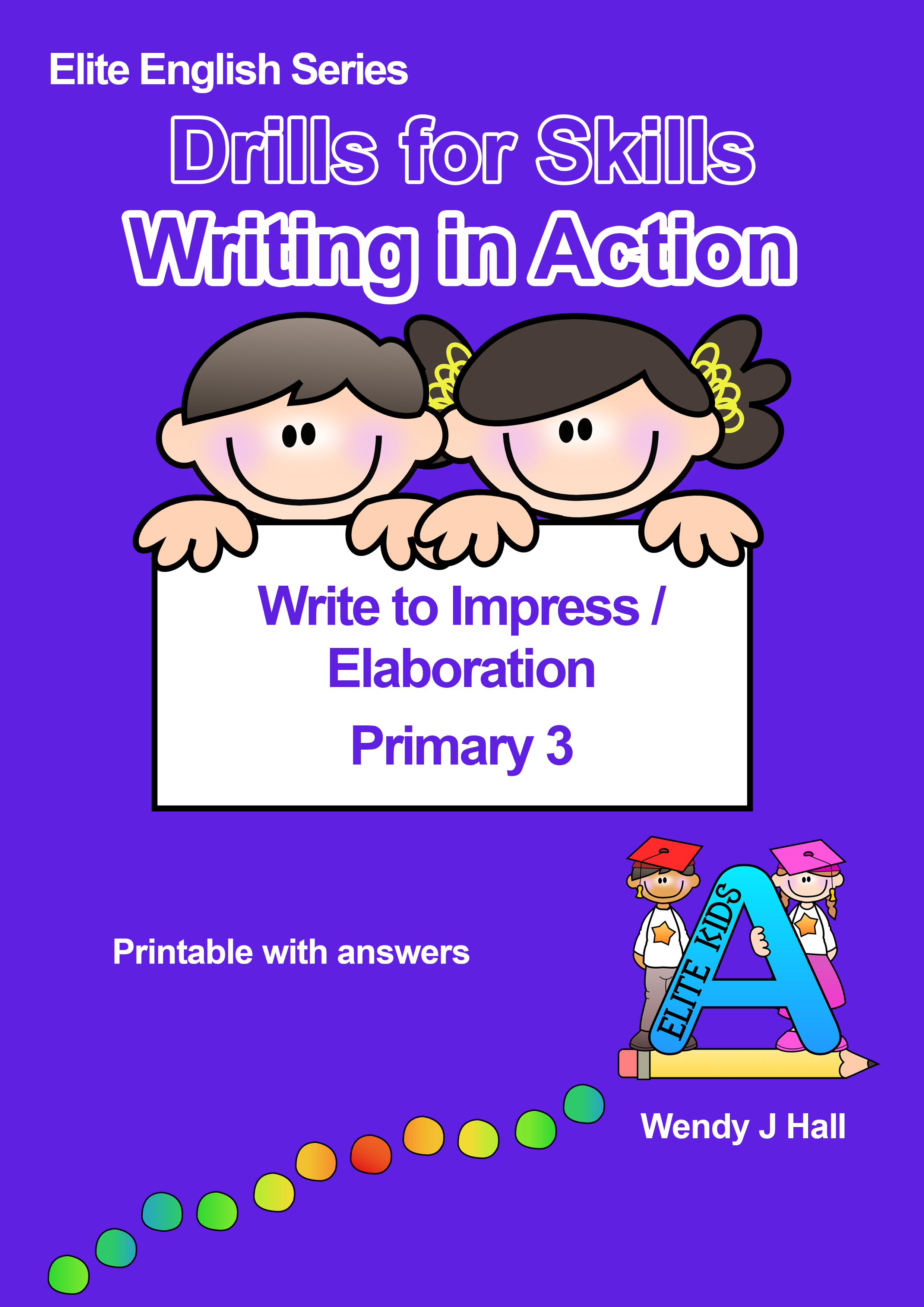 Drills for Skills - Writing in Action | Primary 3
