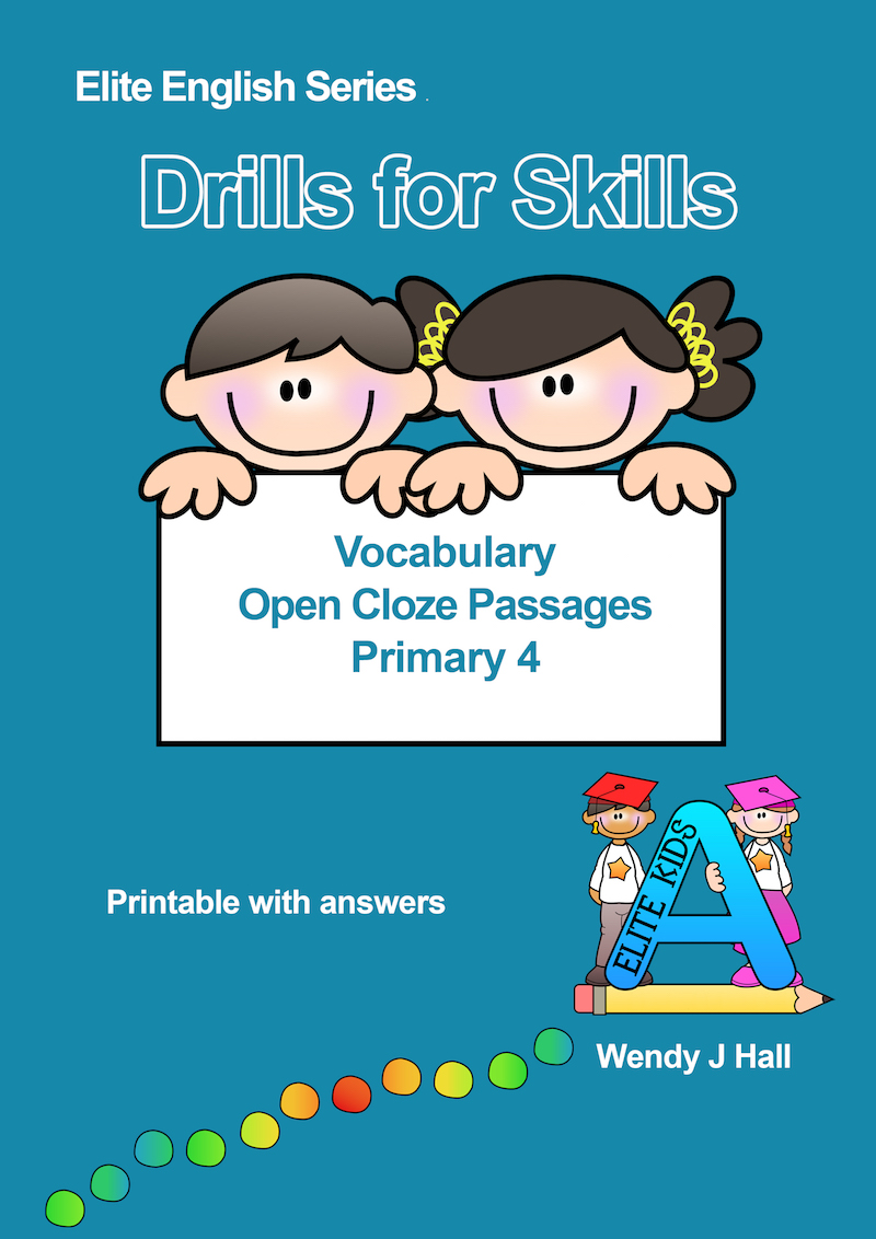 Drills for Skills - Vocabulary - Open Cloze Passages | Primary 4