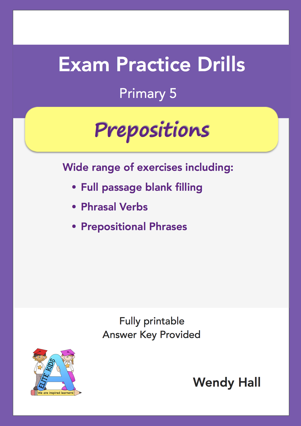 Elite Kids | Exam Practice Drills - Prepositions - Primary 5