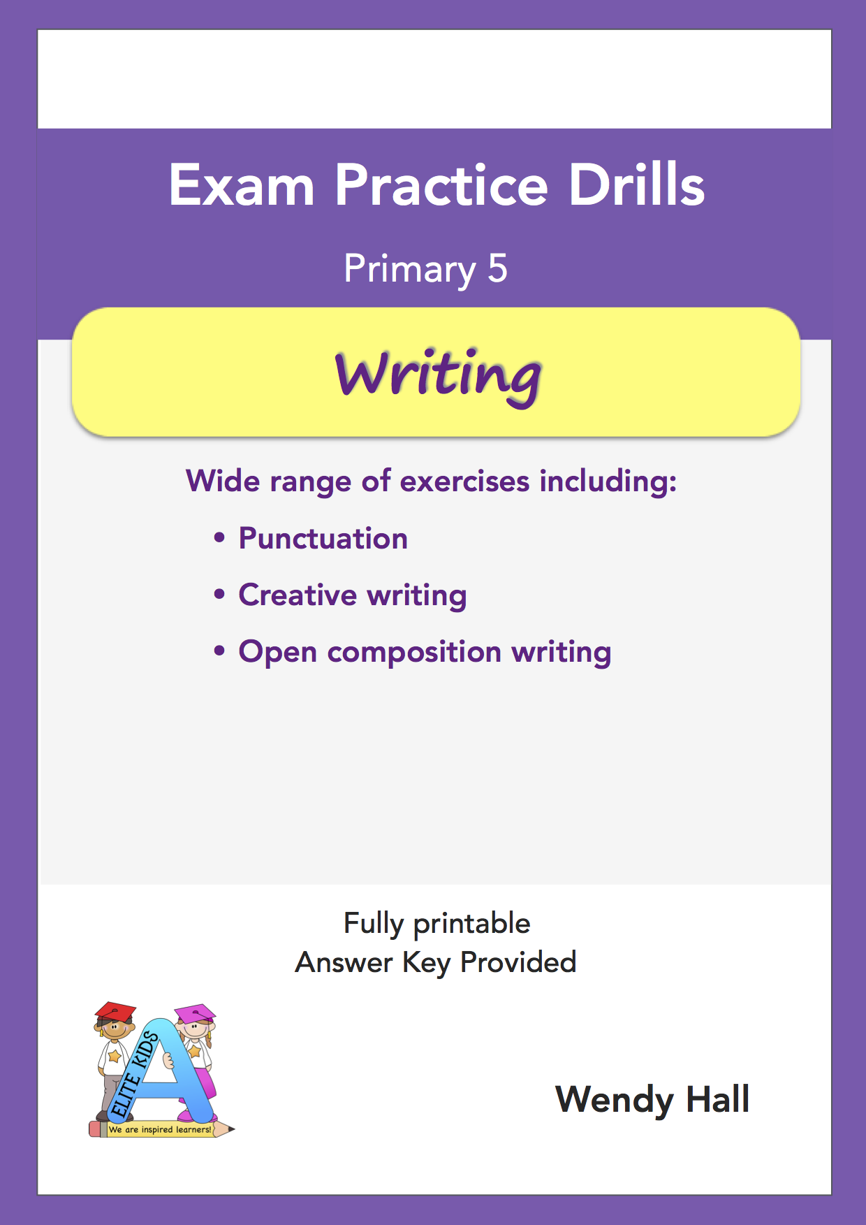 Elite Kids | Exam Practice Drills - Writing - Primary 5
