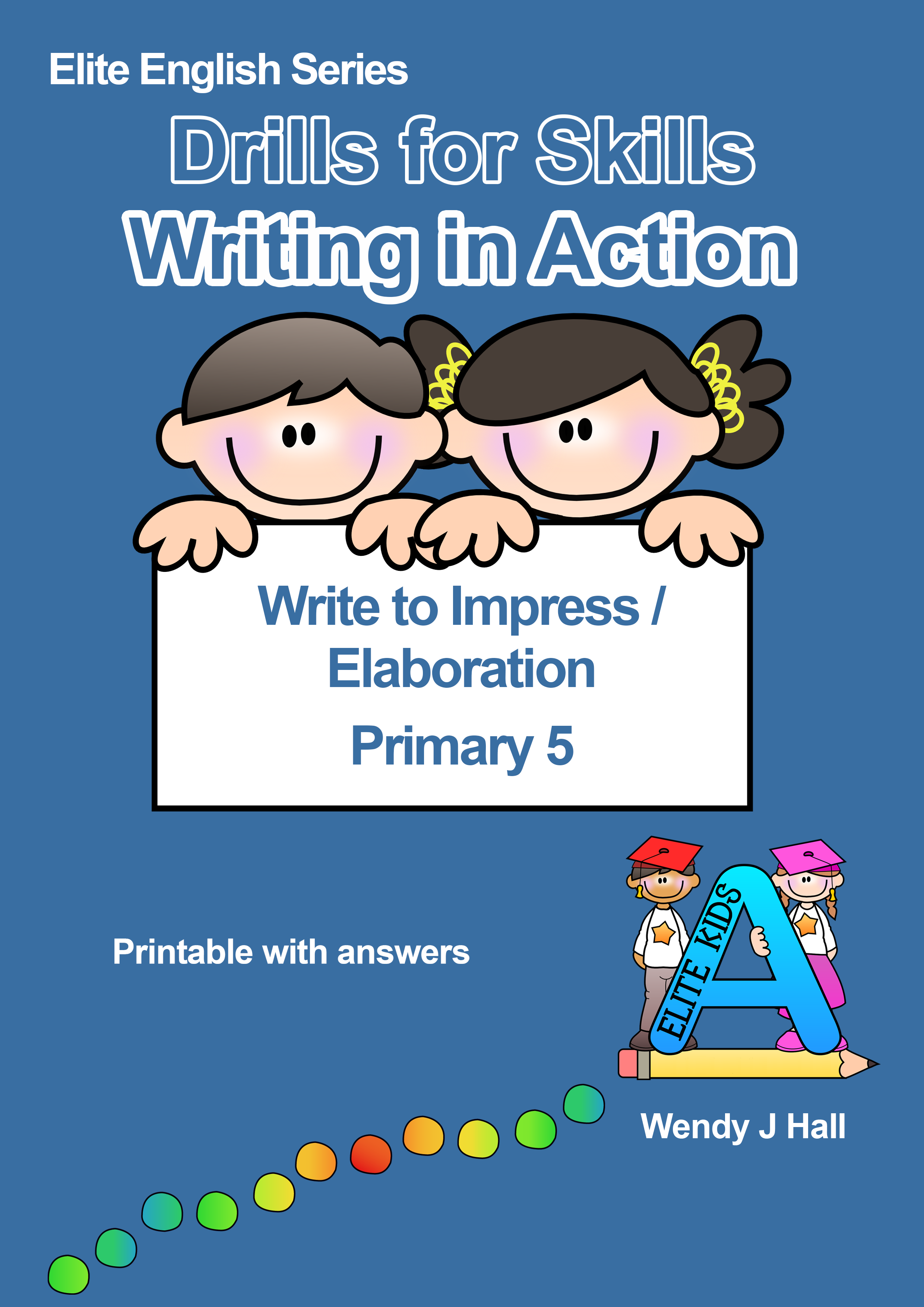 Drills for Skills - Writing in action | Write to Impress