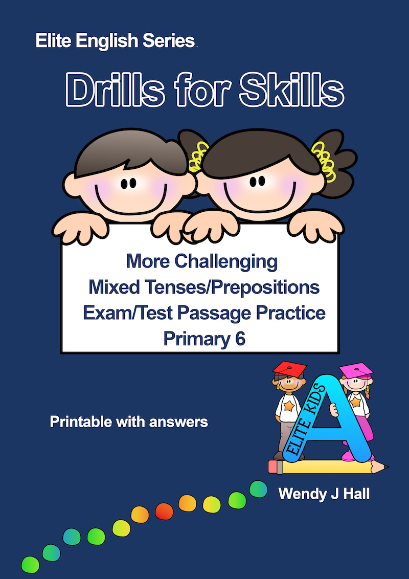 Drills for Skills - Mixed Tenses/Prepositions