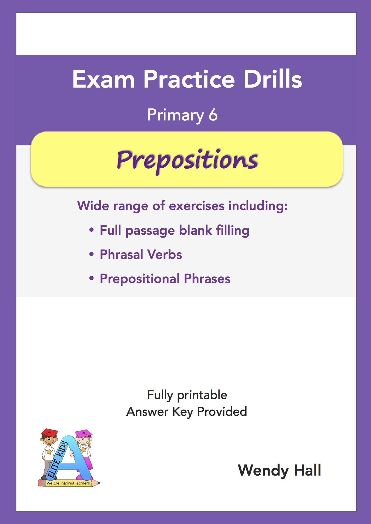 Elite Kids | Exam Practice Drills - Prepositions - Primary 6