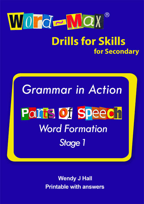 Word-Max | Drills for Skills for Secondary - Parts of speech - Stage 1