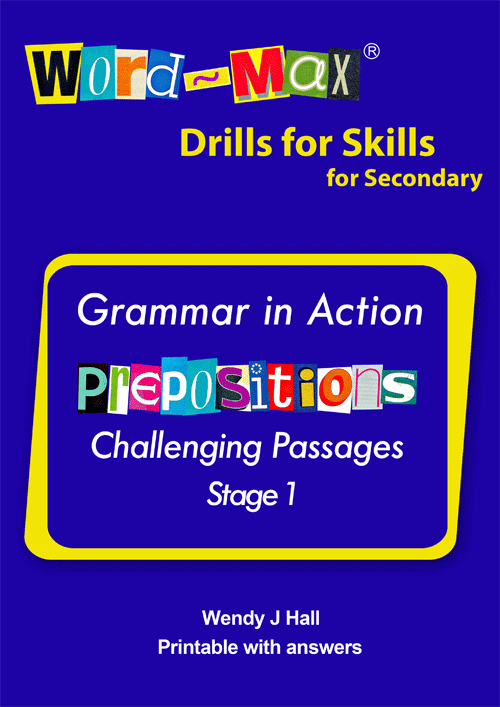 Word-Max | Drills for Skills for Secondary - Prepositions - Stage 1