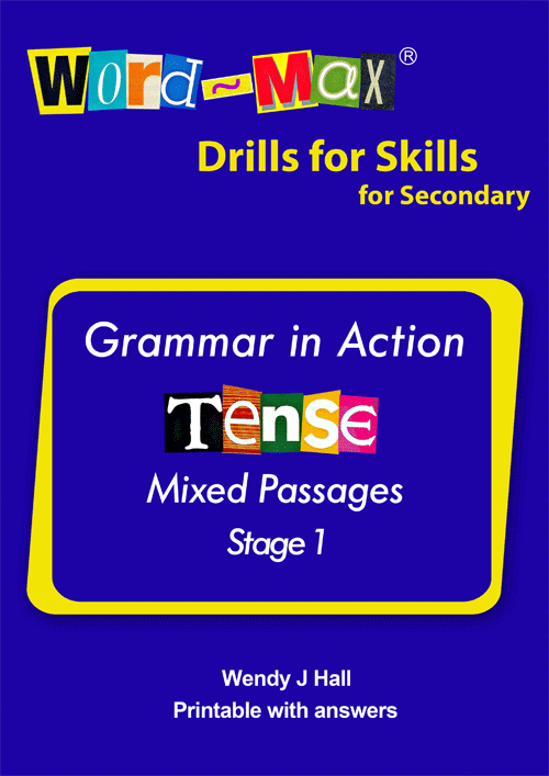 Word-Max | Drills for Skills for Secondary - Tense - Stage 1