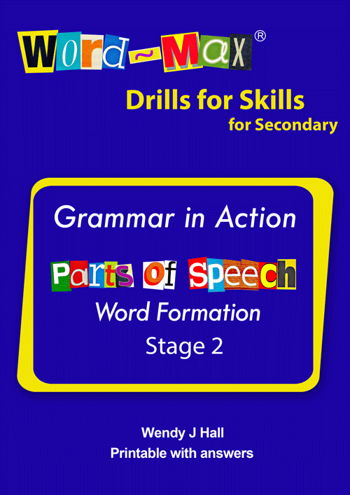 Word-Max | Drills for Skills for Secondary - Parts of speech - Stage 2