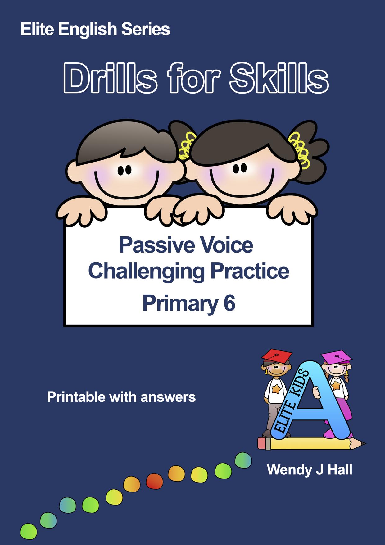 Drills for Skills - Passive Voice Challenging Practice
