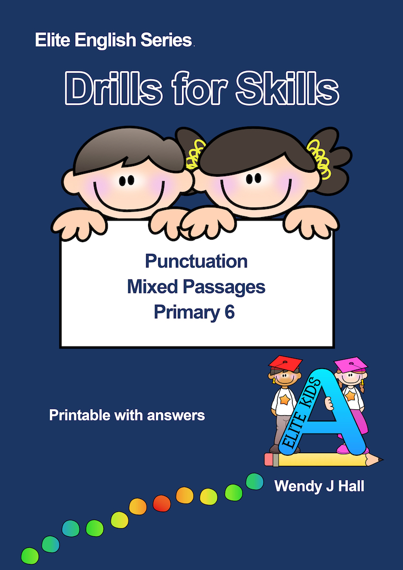 Drills for Skills - Punctuation   Mixed Passages